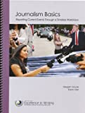 Journalism Basics: Reporting Current Events Through a Timeless Worldview