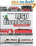LEGO�-Eisenbahn: Konzepte und Technik...
