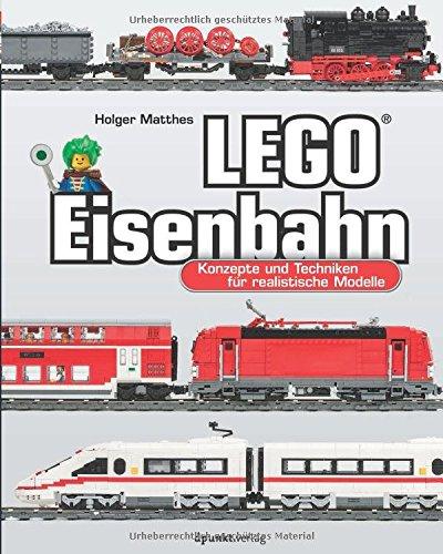 legor-eisenbahn-konzepte-und-techniken-fur-realistische-modelle