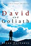 David and Goliath (The Guardian Angel Chronicles)