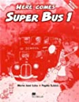 Here comes Super Bus: Level 1 / Activ...