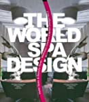 World Spa Design: I & II