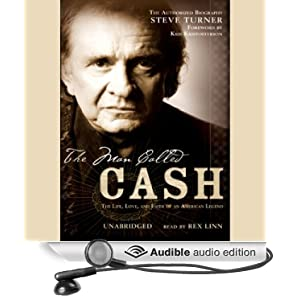 The Man Called CASH - The Life, Love and Faith of an American Legend  - Steve Turner