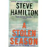 A Stolen Season: An Alex McKnight Novel (An Alex Mcknight Novel Series) ~ Steve Hamilton