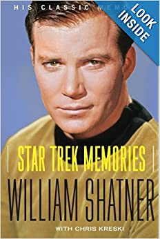 Star Trek Memories by William Shatner and Chris Kreski