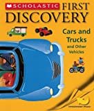 Cars And Trucks: And Other Vehicles (First Discovery)