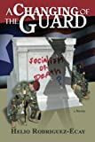 img - for A Changing of the Guard book / textbook / text book