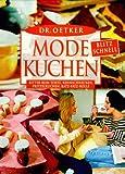 Dr. Oetker Mode-Kuchen: blitz-schnell - Ritter-Rum-Torte, Rennschnecken, Pritzelkuchen, Ratz-Fatz-Rolle