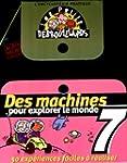 Des machines pour explorer le monde :...