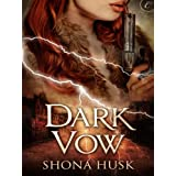 Dark Vow ~ Shona Husk