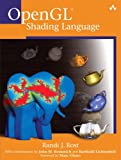 OpenGL(R) Shading Language (0321197895) by Randi J. Rost