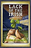 Lack of the Irish: A Mystery Set at the University of Notre Dame (0312192940) by McInerny, Ralph M.