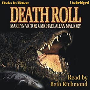 Death Roll | [Michael Mallory, Marilyn Victor]