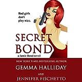 Secret Bond: Jamie Bond, Book 2