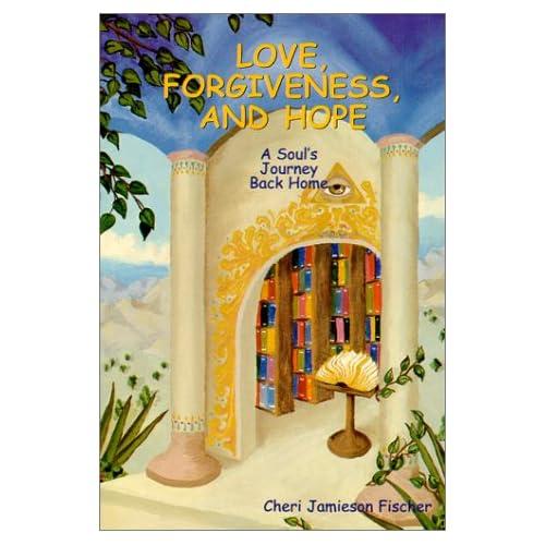 Love, Forgiveness, and Hope