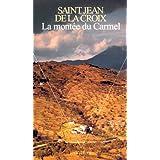 La Mont�e du Carmelpar Jean de la Croix saint