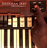 echange, troc Sherman Irby, Organomics - Organ Starter