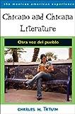 Chicano and Chicana Literature: Otra voz del pueblo (The Mexican American Experience)