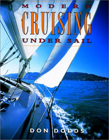 Modern Cruising Under Sail, DON DODDS