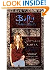 The Quotable Slayer (Buffy the Vampire Slayer (Simon Spotlight))
