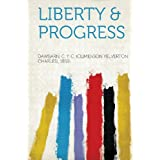 Liberty & Progress
