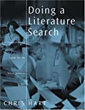 Doing a Literature Search: A Comprehensive Guide for the Social Sciences (The Kluwer International Series in Engineering & Computer Science)