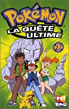 echange, troc Pokémon : La Quête ultime, vol.2 [VHS]