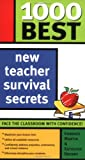 1000 Best New Teacher Survival Secrets (1402205503) by Martin, Kandace