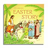 The Easter Story (Usborne Bible Tales)by Heather Amery