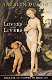 img - for Lovers and Livers: Disease Concepts in History (Joanne Goodman Lectures) book / textbook / text book