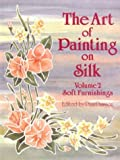 img - for The Art of Painting on Silk: Volume 2 - Soft Furnishings book / textbook / text book