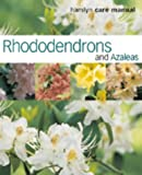 Kenneth Cox Rhododendrons and Azaleas (Hamlyn Care Manual)