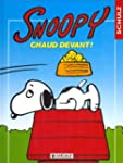 Snoopy, tome 20 : Chaud devant !