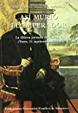 img - for As  muri  el Emperador book / textbook / text book