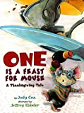 img - for One is a Feast for Mouse: A Thanksgiving Tale (Mouse (Holiday House)) book / textbook / text book