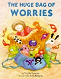 The Huge Bag of Worries (Picture Books) (0750021241) by Ironside, Virginia