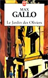 echange, troc Max Gallo - Le jardin des oliviers