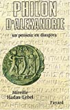 Philon d'Alexandrie. Un penseur en diaspora