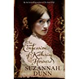 The Confession of Katherine Howardby Suzannah Dunn