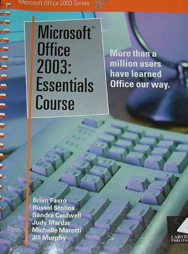 Microsoft Office 2003: Essentials Course