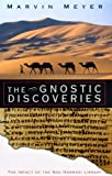 Gnostic Discoveries: The Impact of the Nag Hammadi Library (0232526729) by Meyer, Marvin