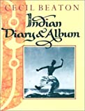 Indian Diary and Album (0192122991) by Beaton, Cecil