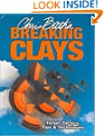 Breaking Clays: Target Tactics, Tips...
