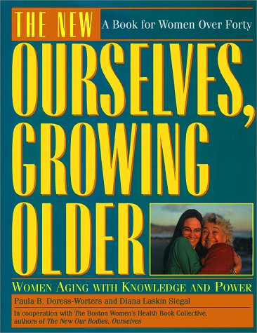 The New Ourselves, Growing Older, Diana Siegal