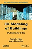 img - for 3D Modeling of Buildings: Outstanding Sites (Gis and Territorial Intelligence) book / textbook / text book