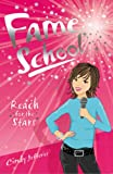Cindy Jefferies Reach for the Stars (Fame School S.)