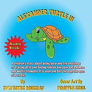 Alexander Turtle III Audiobook