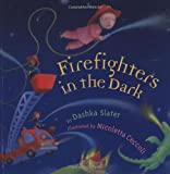 img - for Firefighters in the Dark book / textbook / text book