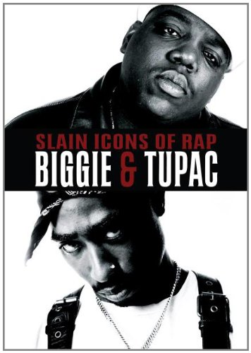 Slain Icons of Rap: Biggie & Tupac [DVD] [2011]