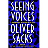 Seeing Voices: A Journey into the World of the Deafby Sacks